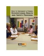 How to Implement a Formal Occupational Health and Safety Program