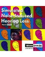 Simulated Noise - Induced Hearing Loss