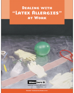 "Dealing with ""Latex Allergies"" at Work"