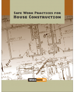 Safe Work Practices For House Construction