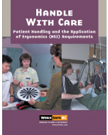 Handle With Care - Patient Handling and Application of Ergonomics (MSI) Requirements