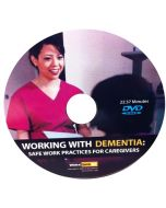 Working With Dementia: Safe Work Practices For Caregivers