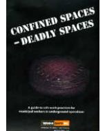 Confined Spaces - Deadly Spaces