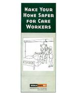Make Your Home Safer for Care Workers