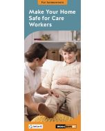 Make Your Home Safe for Care Workers
