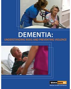 Dementia: Understanding Risks and Preventing Violence