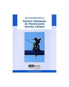 An Introduction to Personal Fall Protection Equipment - Spanish