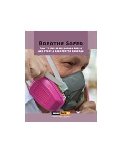 Breathe Safer: How to Use Respirators Safely and Start a Respirator Program