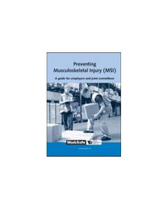 Preventing Musculoskeletal Injury (MSI): A Guide for Employers and Joint Committees