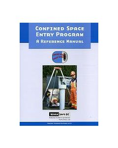 Confined Space Entry Program - A Reference Manual