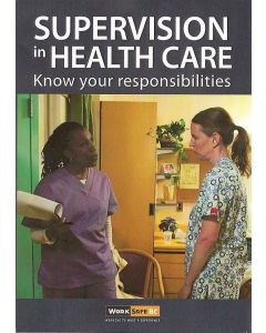 Supervision in Health Care: Know your responsibilities