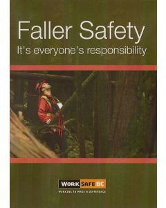 """Faller Safety - It's everyone's responsibility"" (Video)"