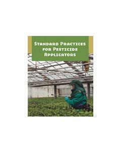 Standard Practices for Pesticide Applicators