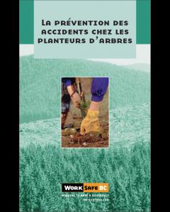 """""""La prévention des accidents chez les planteurs d'arbres"""" (livret)"""