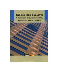 Indoor Air Quality: A Guide For Building Owners, Managers,  and Occupants