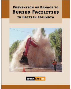 Prevention Of Damage to Buried Facilities in BC