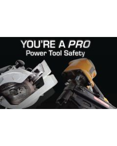 You're A Pro: Power Tool Safety