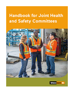 Handbook for Joint Health and Safety Committees