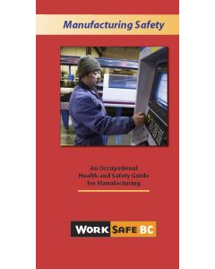 """Manufacturing Safety - An Occupational Health and Safety Guide for Manufacturing"" (infloflip)"