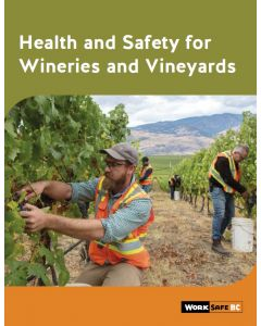 Health and Safety for Wineries and Vineyards