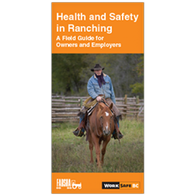 Health and Safety in Ranching: A Field Guide for Owners and Employers
