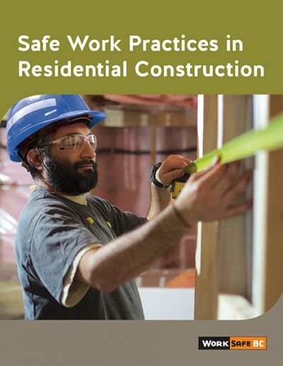 Safe Work Practices in Residential Construction